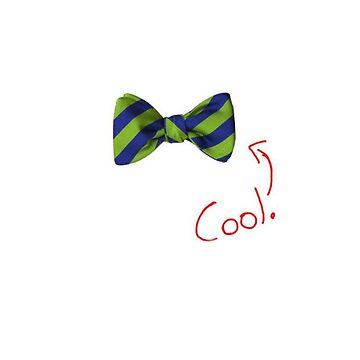 Bow Ties ARE Cool by wilosborne