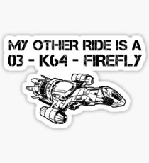 My Other Ride is a Firefly Sticker