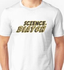 Science, Biatch (Leo Fitz) Quote Unisex T-Shirt