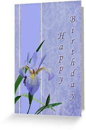 Happy Birthday Greeting Card - Blue Flag Iris Wildflower by MotherNature