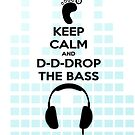 Keep Calm And Drop + EQ Boxes by Chrisbooyahh