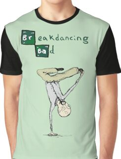 Breakdancing Bad Graphic T-Shirt