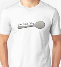 I'm the BIG Spoon! 2 T-Shirt