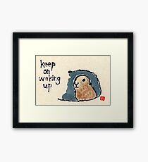 Groundhog Wisdom Framed Print