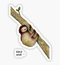 Hold Me Sticker