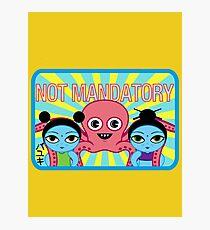 "Fruity Oaty Bar! ""NOT MANDATORY 2"" Shirt (Firefly/Serenity) Photographic Print"