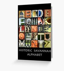 Historic Savannah Alphabet Greeting Card