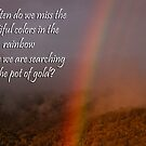 Rainbow or Pot of Gold? by JuliaKHarwood