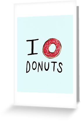I ❤ Donuts by Sophie Corrigan
