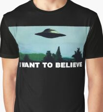 I want to believe  - Funny sayings Graphic T-Shirt