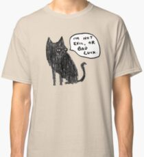 Black Cats Aren't Evil Classic T-Shirt