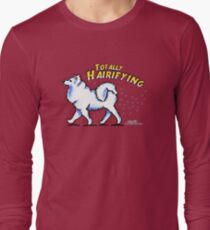Samoyed :: Totally Hairifying Long Sleeve T-Shirt