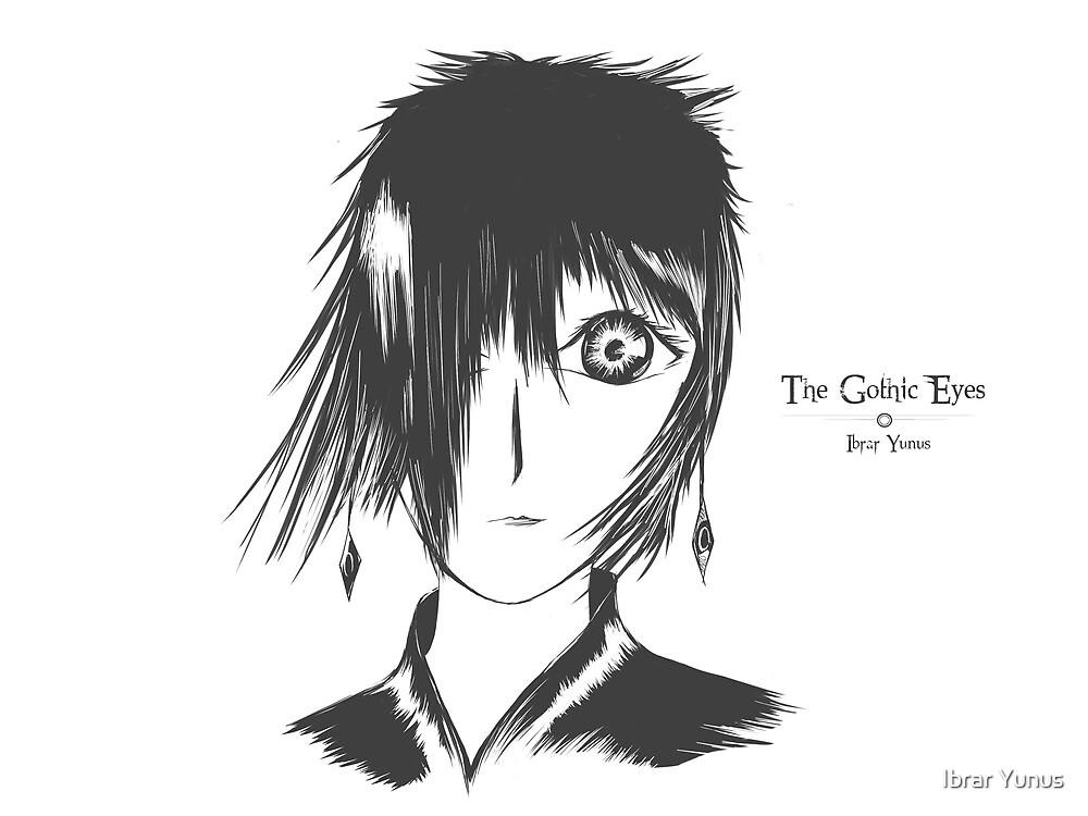 The Gothic Eyes by Ibrar Yunus
