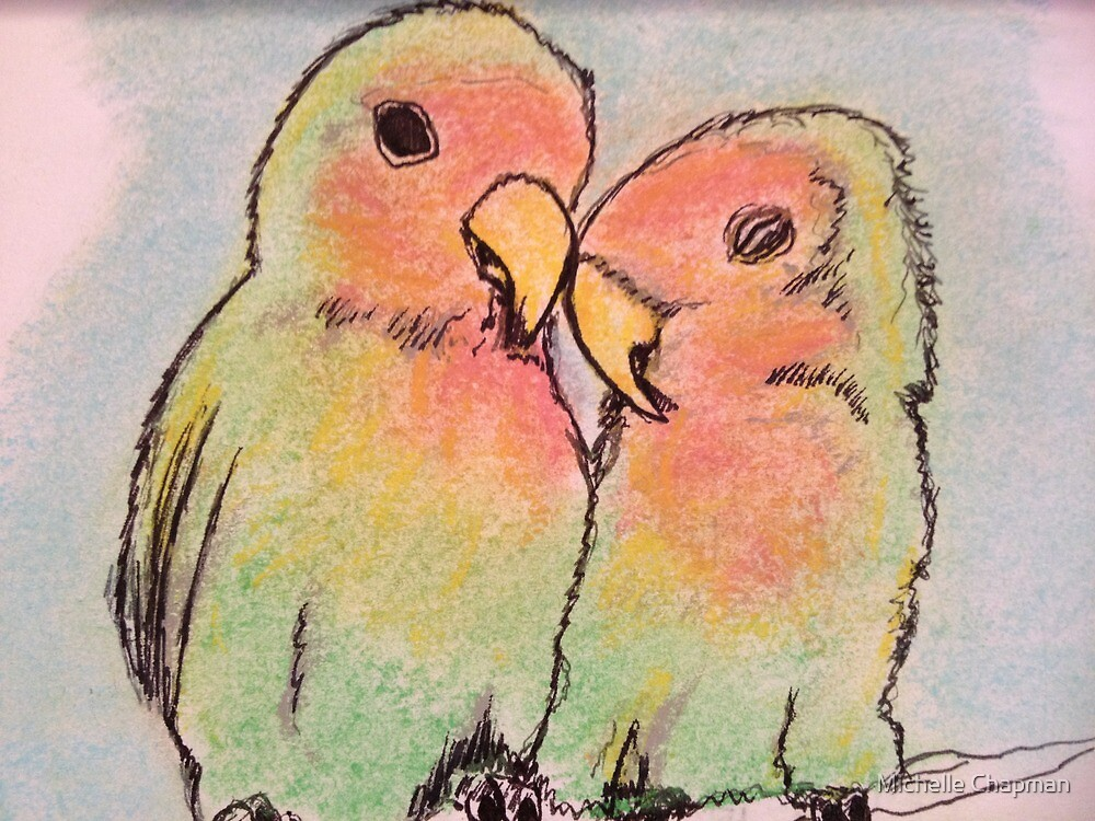 Lovebirds by Michelle Chapman