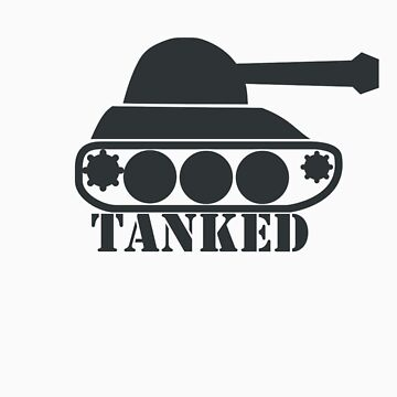 Tanked Tank by pinballmap13
