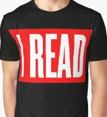 I READ BOOKS Graphic T-Shirt