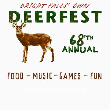 68'th Annual Deerfest! by Torrechiara