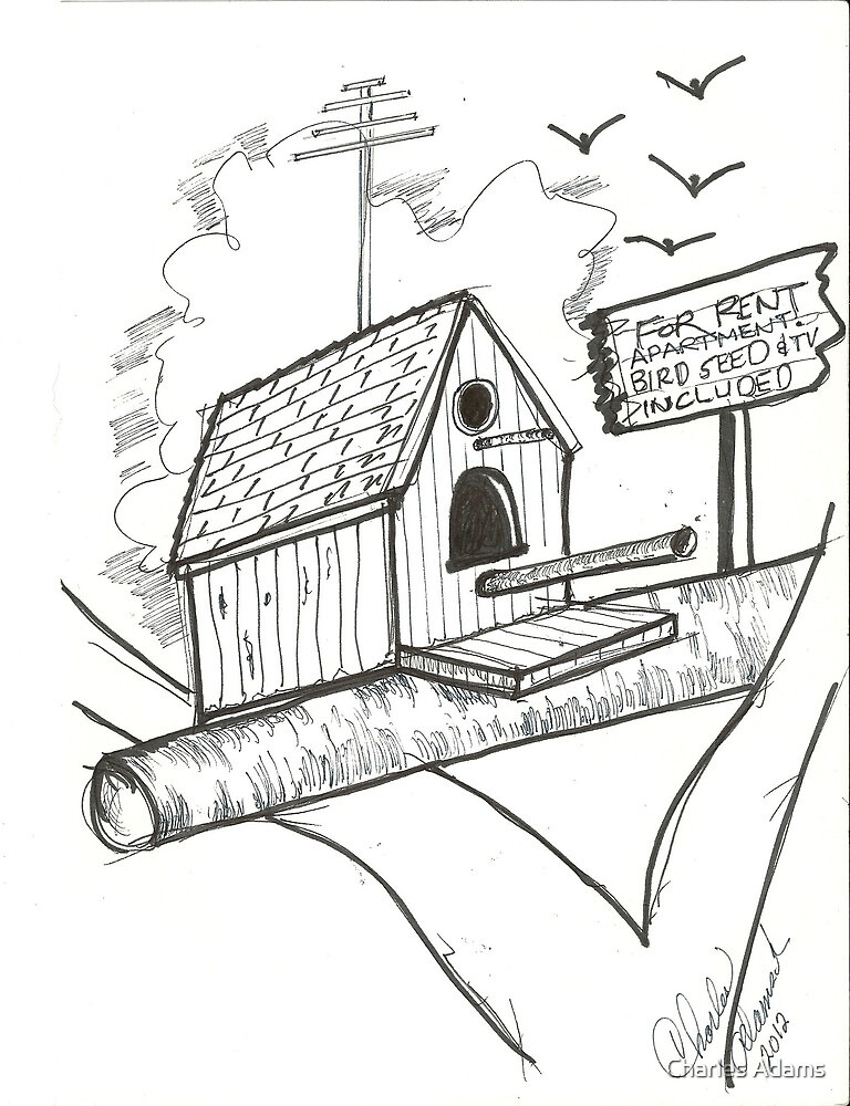 Bird House for Rent by Charles Adams