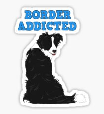 Border Addicted Sticker