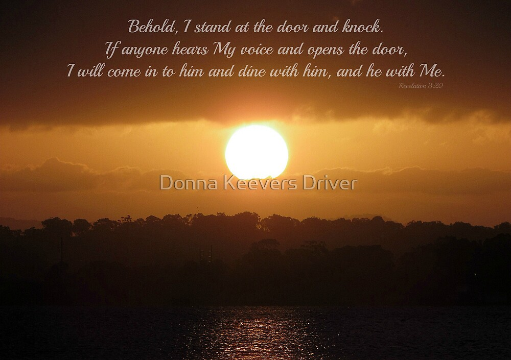 ~ Revelation 3:20 ~ by Donna Keevers Driver