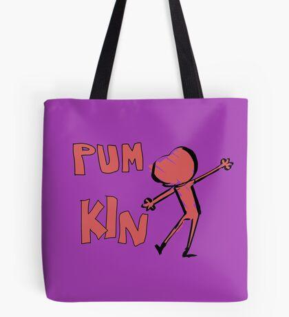 PUM KIN Tote Bag