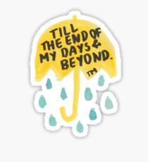 "HIMYM: ""Till the end"" Sticker"