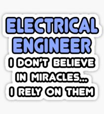 Electrical Engineers and Miracles Sticker