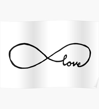 Pretty Infinity sign love Poster