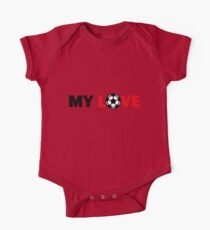 Football – My Love / Soccer – My Love One Piece - Short Sleeve