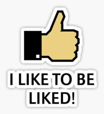 I Like To Be Liked! (Thumb Up) Sticker