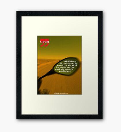 Steve Maraboli's Inspirational Quote Framed Print