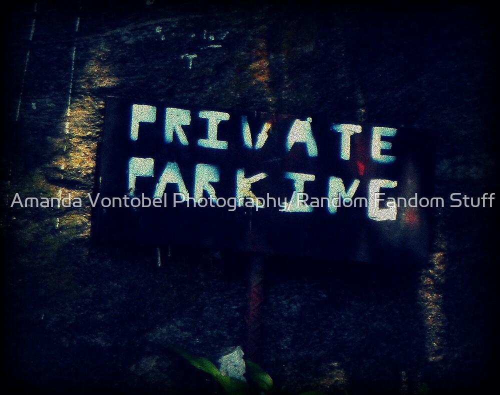 Private Parking by Amanda Vontobel Photography/Random Fandom Stuff