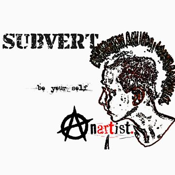 subvert by Anartistuk