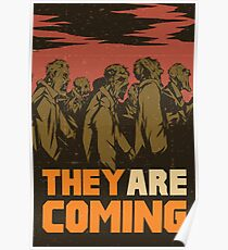 They are coming! Poster