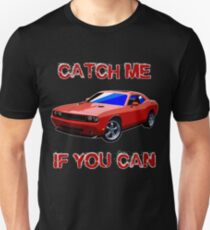 Dodge Challenger - Catch Me If You Can - TeeShirt T-Shirt