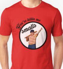 You're Killin' Me, Smalls T-Shirt