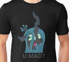 U MAD? - Chrysalis  Unisex T-Shirt