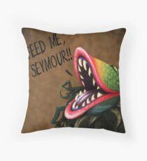 Feed Me Seymour!! Throw Pillow