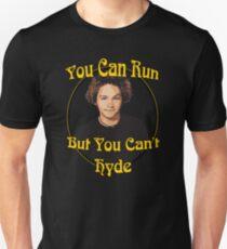 70s Show - You Can Run... Unisex T-Shirt
