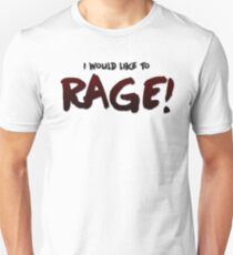 I would like to RAGE! (Variant) - Critical Role Quotes T-Shirt