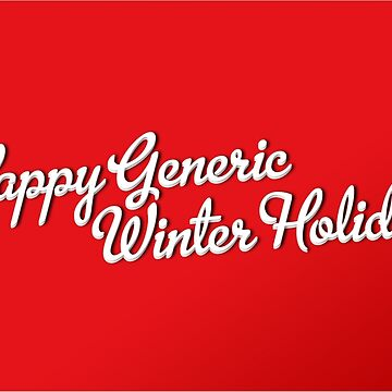 The Non-Denominational Generic Winter Holiday Card by momboy