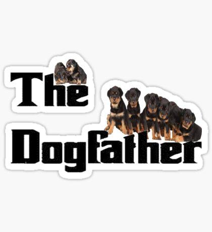 The Dog Father - Rottweiler Litter Sticker