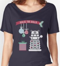 """""""Dalek the halls"""" Christmas Design Women's Relaxed Fit T-Shirt"""