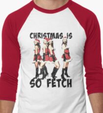 Christmas Is So Fetch T-Shirt