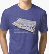 Right Now, Someone Else Has That Number Tri-blend T-Shirt