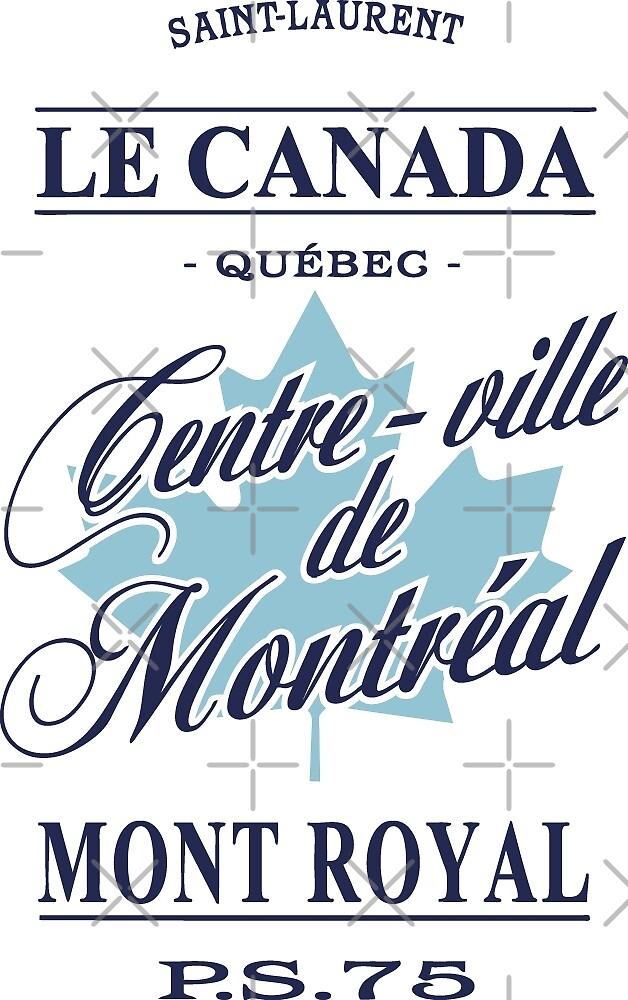 Le canada - centre-ville de montréal by Port-Stevens