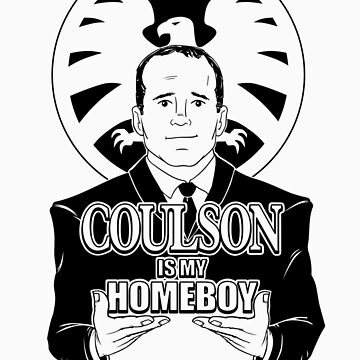 COULSON IS MY HOMEBOY! by BlairJCampbell