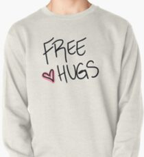 Hugs are great.  Pullover
