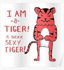 Sexy Tiger - funny cartoon illustration with typography in pink (?) Poster