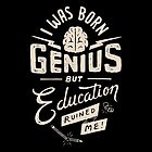 Born Genius by skitchism